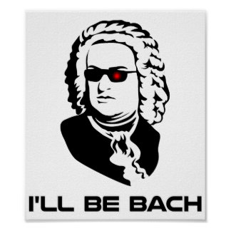Ich bin Johann Sebastian Bach Poster