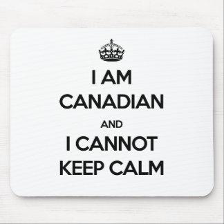 Ich bin kanadisch und kann Ruhe nicht behalten Mauspad