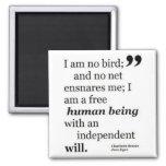Ich bin kein Vogel Kühlschrankmagnet