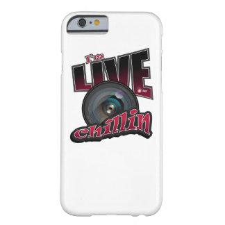 Ich bin LIVEChillin: SozialVideo-Strömen Barely There iPhone 6 Hülle