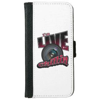 Ich bin LIVEChillin: SozialVideo-Strömen iPhone 6/6s Geldbeutel Hülle