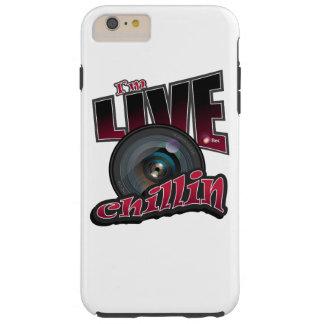 Ich bin LIVEChillin: SozialVideo-Strömen Tough iPhone 6 Plus Hülle
