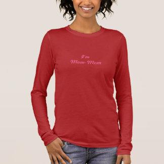 Ich bin Mamma-Mamma langer Hülsen-T - Shirt