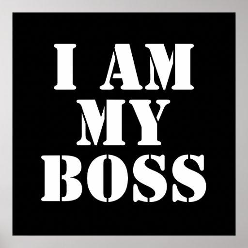 Ich bin mein Chef. Slogan Poster