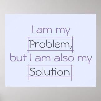 Ich bin mein Problem, aber auch mein Lösungsplakat Poster