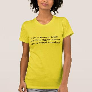 Ich bin Menschenrechte und zivile Rechte T-Shirt