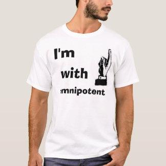 Ich bin mit allmächtigem T-Shirt