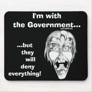 Ich bin mit der Regierung… Mauspad