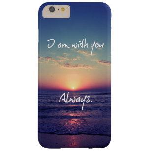Ich bin mit Ihnen immer Bibel-Vers Barely There iPhone 6 Plus Hülle