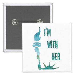 Ich bin mit ihrer Dame Liberty Protest Button