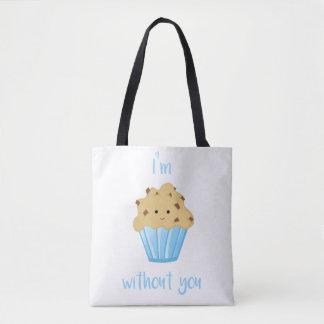 Ich bin MUFFIN ohne Sie - Taschen-Tasche Tasche