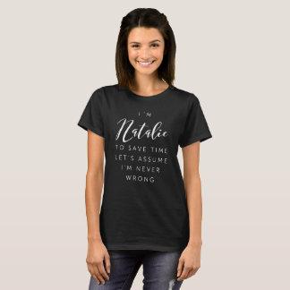 Ich bin Natalie T-Shirt