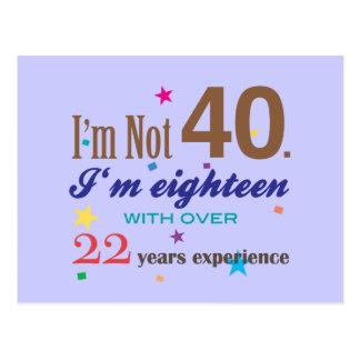 Ich bin nicht 40 - lustiges Geburtstags-Geschenk Postkarte