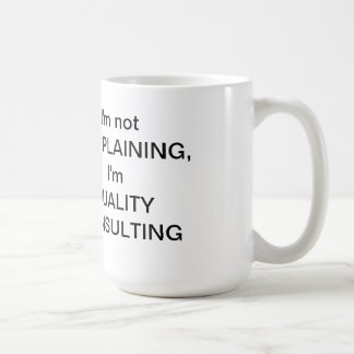 Ich bin nicht BESCHWERENTasse Kaffeetasse