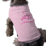 Ich bin NICHT Chihuahua! Ärmelfreies Hunde-Shirt
