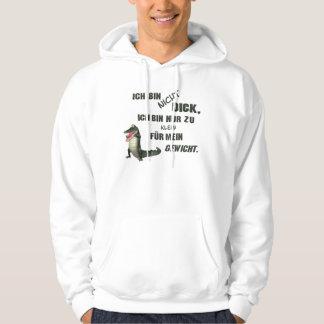 Ich bin nicht dick... hoodie