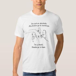 Ich bin nicht ein Alkoholiker. Alkoholiker gehen Hemd