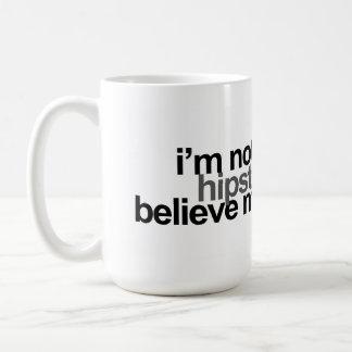ich bin nicht ein Hipster Kaffeetasse