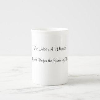 Ich bin nicht ein Hipster-- Teeschale Prozellantasse