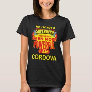 Ich bin nicht ein Superheld. Ich bin CORDOVA. T-Shirt