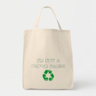 Ich bin nicht eine Papiertasche und recycle Einkaufstasche