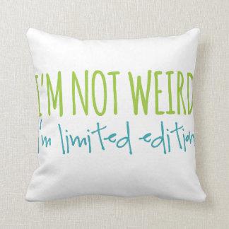 Ich bin nicht ich bin begrenzte Ausgabe sonderbar Kissen