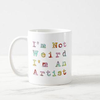 Ich bin nicht, ich bin ein Künstler sonderbar Kaffeetasse