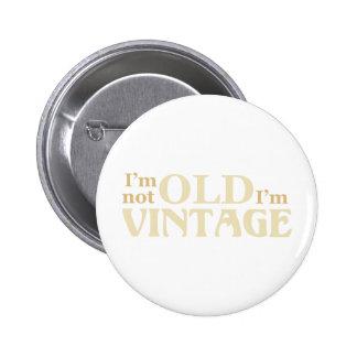 Ich bin nicht ich bin Vintag alt Runder Button 5,7 Cm
