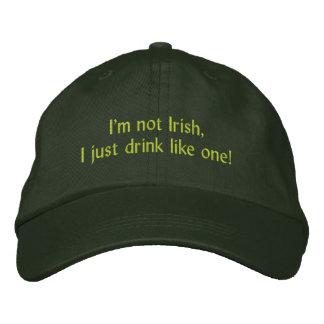 Ich bin nicht, ich trinke gerade wie ein irisch! bestickte kappe