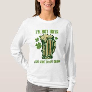 Ich bin nicht ich will gerade, um betrunken zu T-Shirt