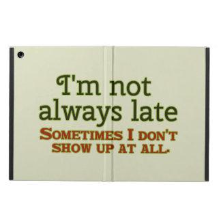 Ich bin nicht immer spät