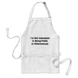 Ich bin nicht interessiert, an, höflich oder schürze