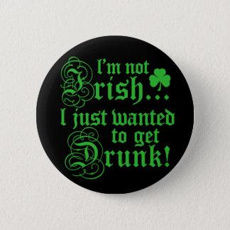Ich bin nicht irisch runder button 5,1 cm