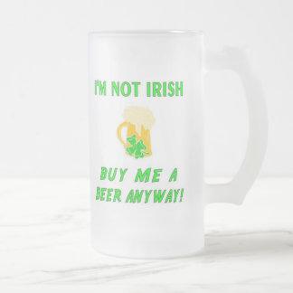 Ich bin nicht kaufe mich ein Bier irisch Mattglas Bierglas