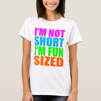 Ich bin nicht kurz, ich bin der sortierte Spaß! T-Shirt