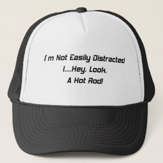 Ich bin nicht leicht abgelenkter i-he Blick ein Truckerkappe