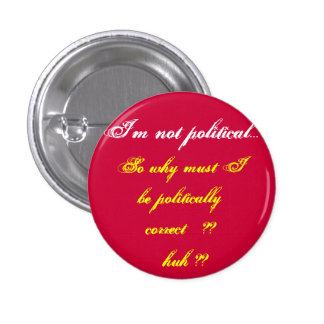 Ich bin nicht politischer Knopf Anstecknadel