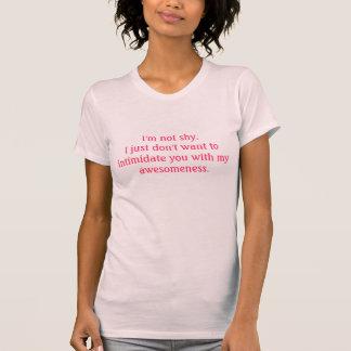 Ich bin nicht… schüchtern T-Shirt