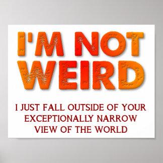 Ich bin nicht sonderbares lustiges Plakat