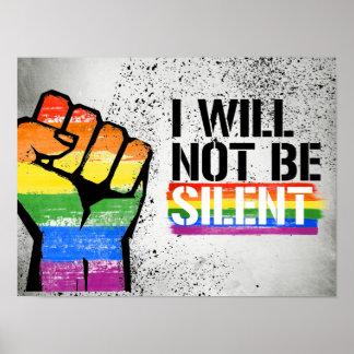 Ich bin nicht stille - - LGBTQ Rechte - Poster