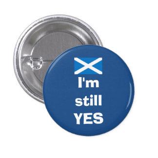 Ich bin noch ja schottisches anstecknadelbutton