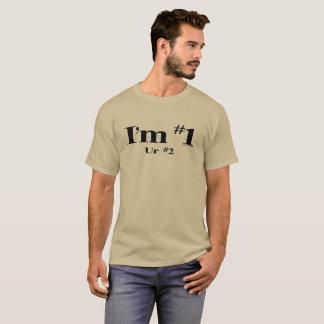 Ich bin Nr. 1 T-Shirt