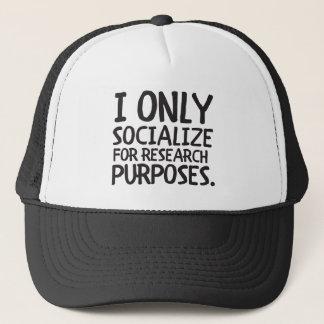 Ich bin nur für Forschung gesellig Truckerkappe