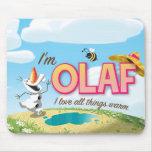 Ich bin Olaf, i-Liebe, die alle Sachen sich wärmen Mauspads