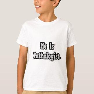 Ich bin Pathologe T-Shirt