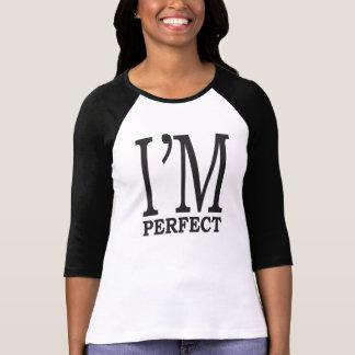 ich bin perfektes Typografie-Shirt T-Shirt