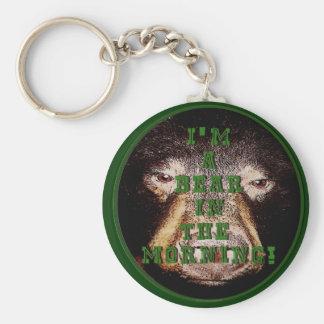 Ich bin Produkte eines Bären morgens Standard Runder Schlüsselanhänger