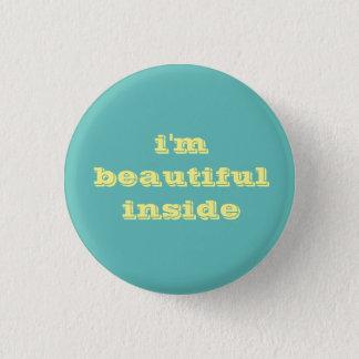 ich bin schöner innerer Knopf Runder Button 3,2 Cm