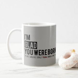Ich bin Sie war geboren - graues Kaffeetasse