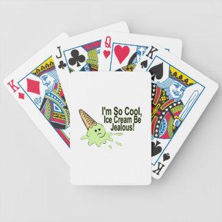 Ich bin so coole Eiscreme bin eifersüchtig Bicycle Spielkarten
